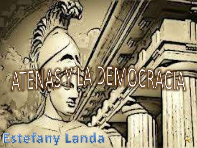 Los atenienses sonel gobierno.