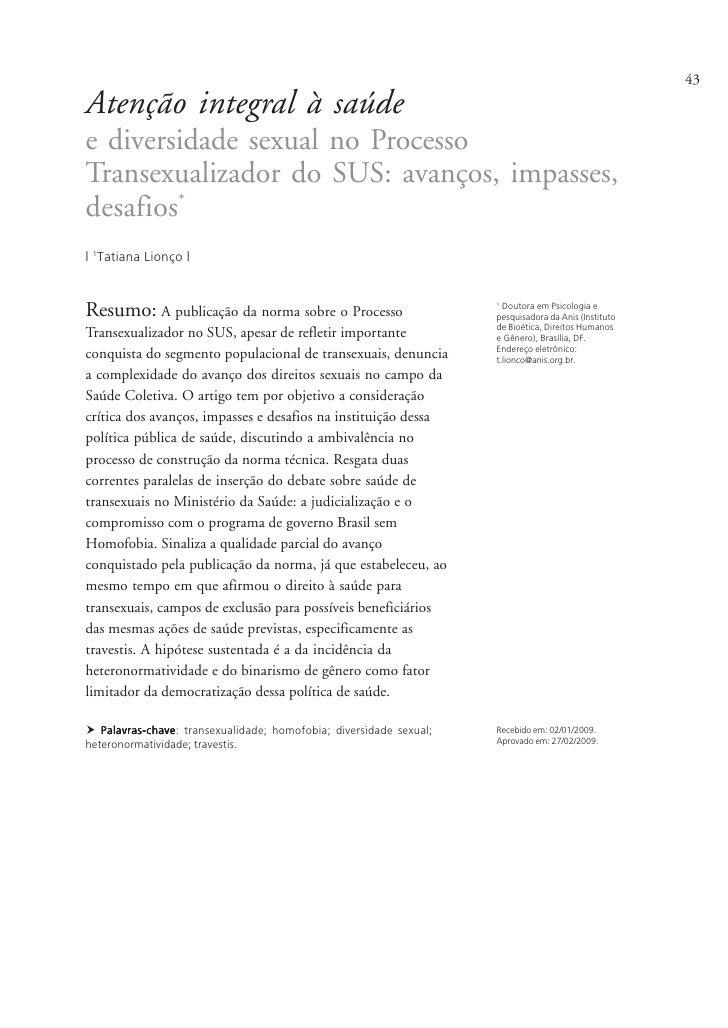 43Atenção integral à saúdee diversidade sexual no ProcessoTransexualizador do SUS: avanços, impasses,desafios*| 1Tatiana L...