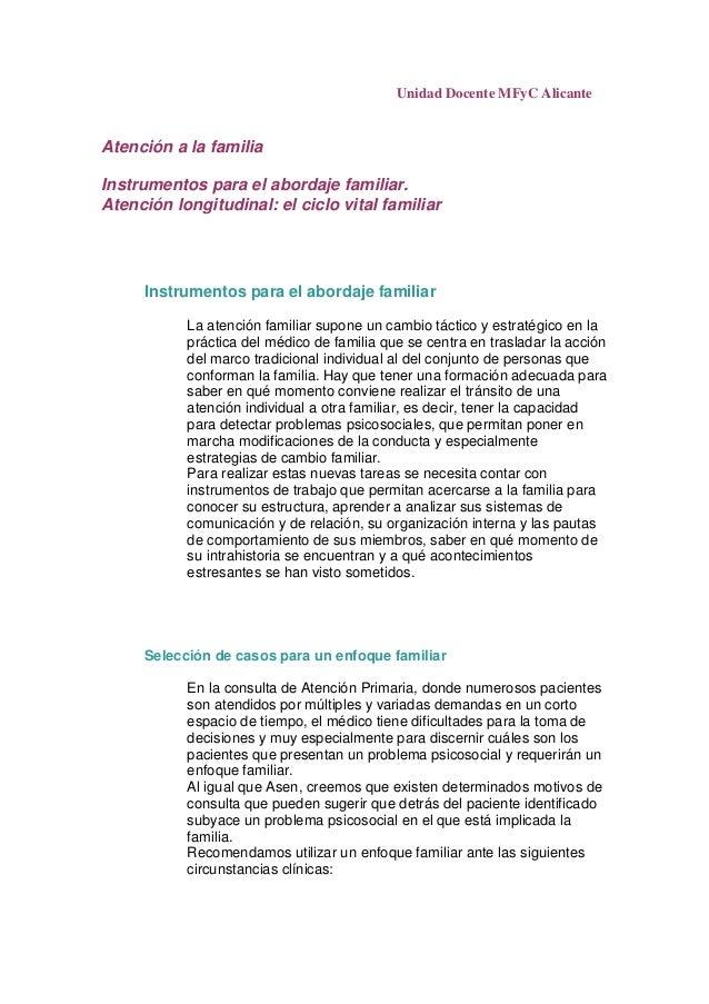 Unidad Docente MFyC AlicanteAtención a la familiaInstrumentos para el abordaje familiar.Atención longitudinal: el ciclo vi...