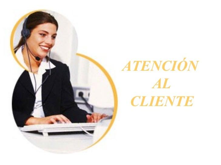 Atenci n al cliente for Atencion al cliente