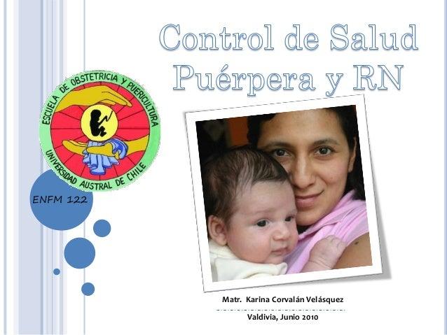 ENFM 122  Matr. Karina Corvalán Velásquez Valdivia, Junio 2010