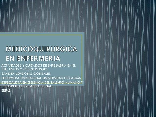 Atención de enfermeria al paciente quirúrgico (1)