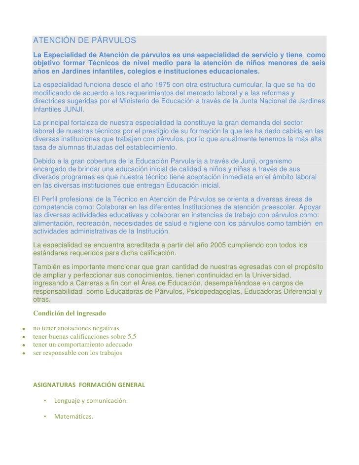 ATENCIÓN DE PÁRVULOSLa Especialidad de Atención de párvulos es una especialidad de servicio y tiene comoobjetivo formar Té...