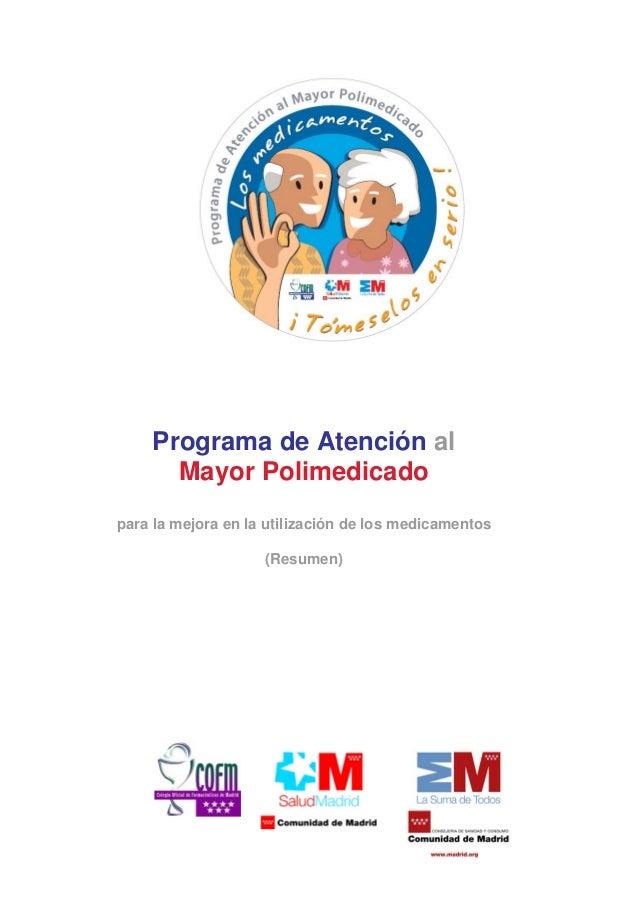 Programa de Atención al Mayor Polimedicado para la mejora en la utilización de los medicamentos (Resumen)