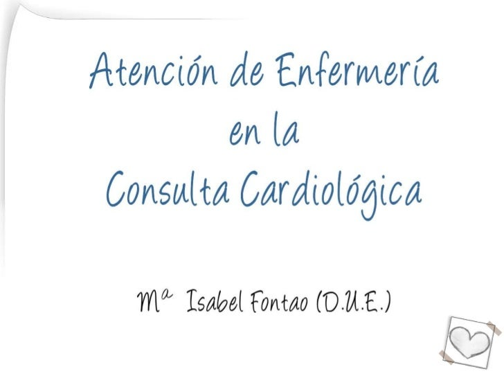 • Atención de enfermería.• Valoración (encuesta).• Diagnósticos de enfermería.          o Intolerancia a la actividad.    ...
