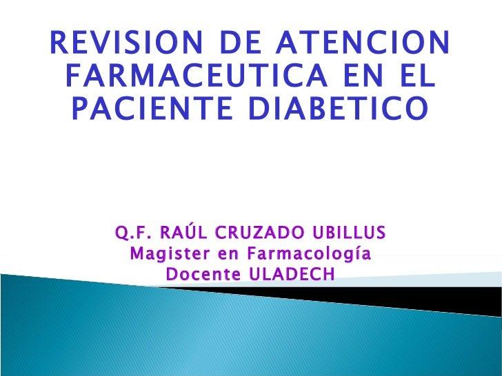 Atencion farmaceutica en paciente diabetico