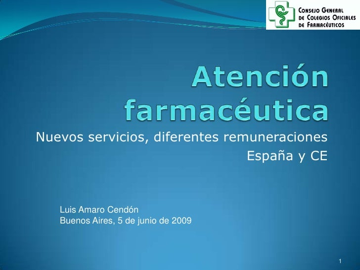 Atencion Farmaceutica. Por Dr. Luis Alberto Amaro Cendón