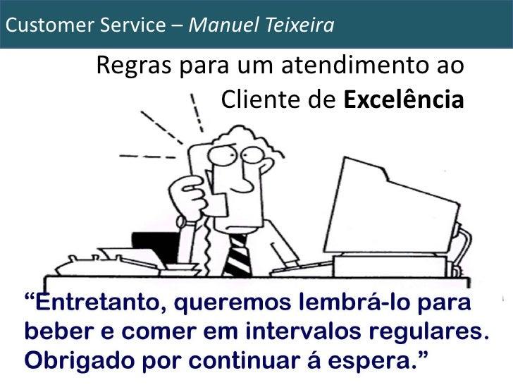 Regras para um atendimento ao Cliente de Excelência<br />