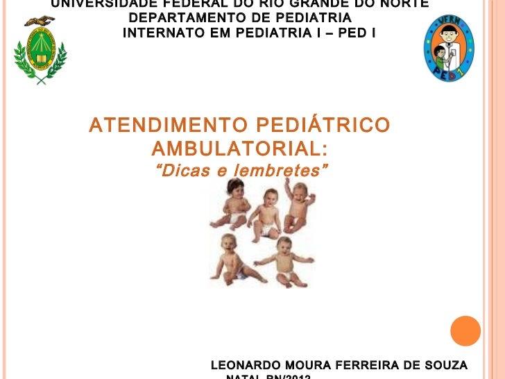 "Atendimento Pediatrico Ambulatorial: "" Dicas e lembretes"""