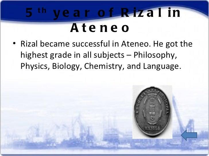 rizal in ateneo A manila student rizal's ateneo years a manila student: rizal's ateneo years • ateneo years (1872-1877) 1st year 2nd year 3rd year 4th year 5th year.