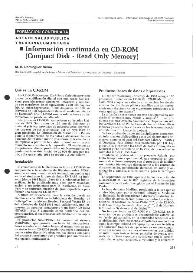 Información continuada en CD-ROM (Compact Disc-Read Only Memory)