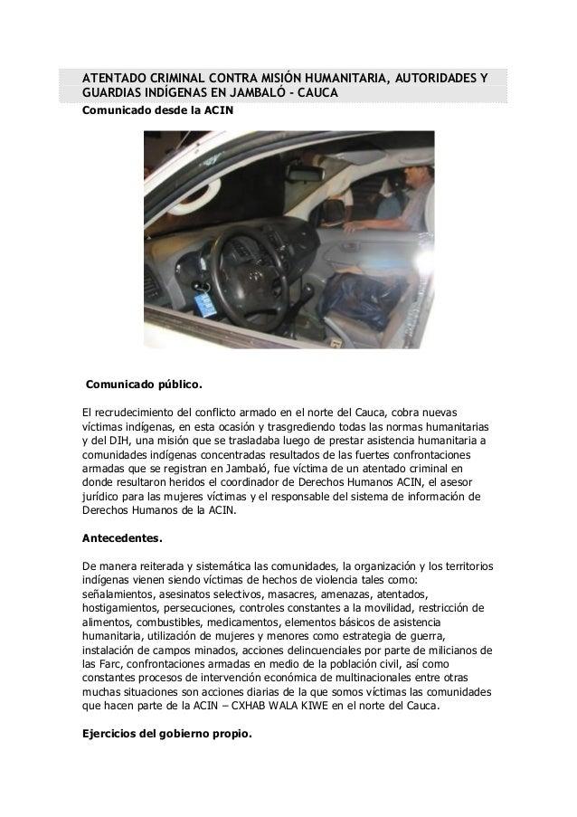 ATENTADO CRIMINAL CONTRA MISIÓN HUMANITARIA, AUTORIDADES Y GUARDIAS INDÍGENAS EN JAMBALÓ - CAUCA Comunicado desde la ACIN ...