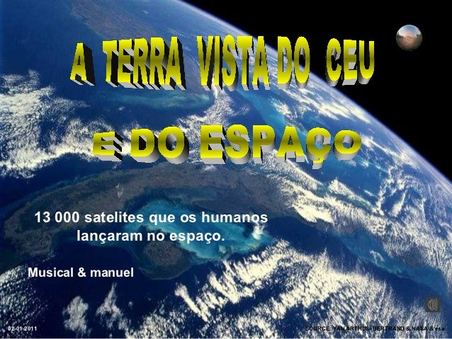 A terra vista do céu