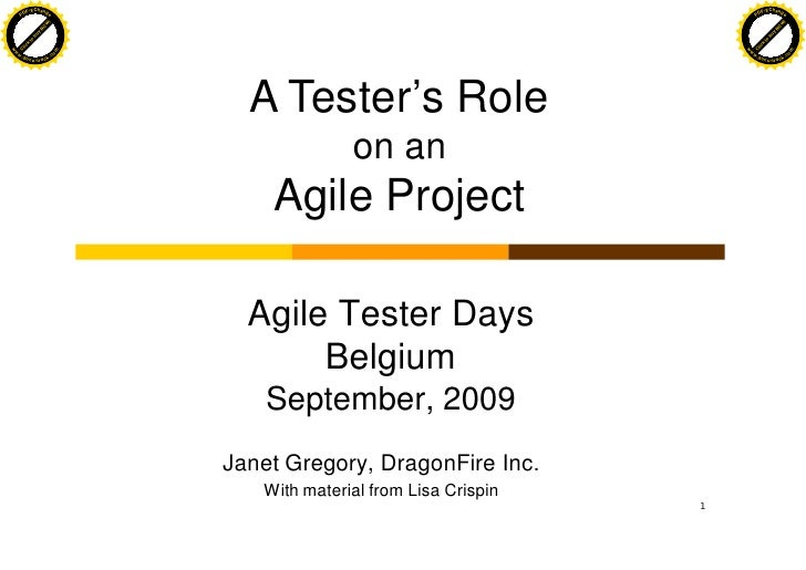 A Testers Role On Agile Projects - Janet Gregory