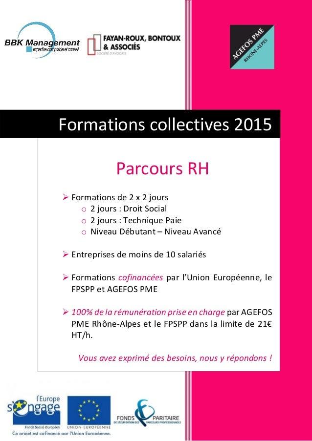 Parcours RH  Formations de 2 x 2 jours o 2 jours : Droit Social o 2 jours : Technique Paie o Niveau Débutant – Niveau Ava...