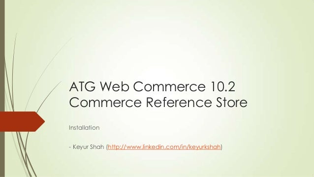 ATG - Commerce Reference Store Installation