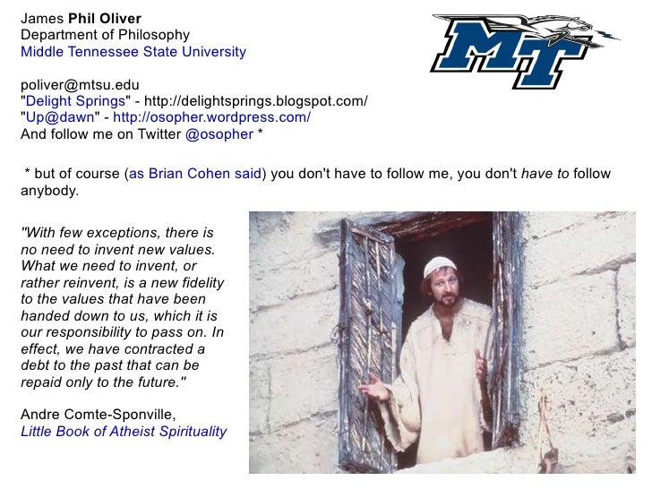 """James  Phil   Oliver Department of Philosophy Middle Tennessee State University [email_address] """" Delight Springs &qu..."""
