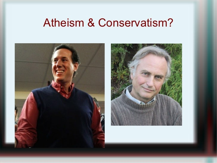 Atheist and conservative