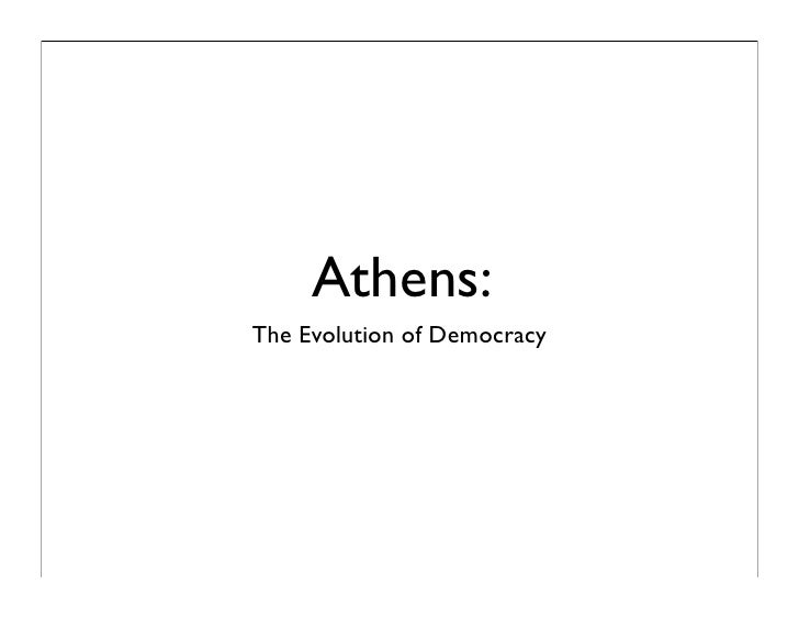 Athens: The Evolution of Democracy