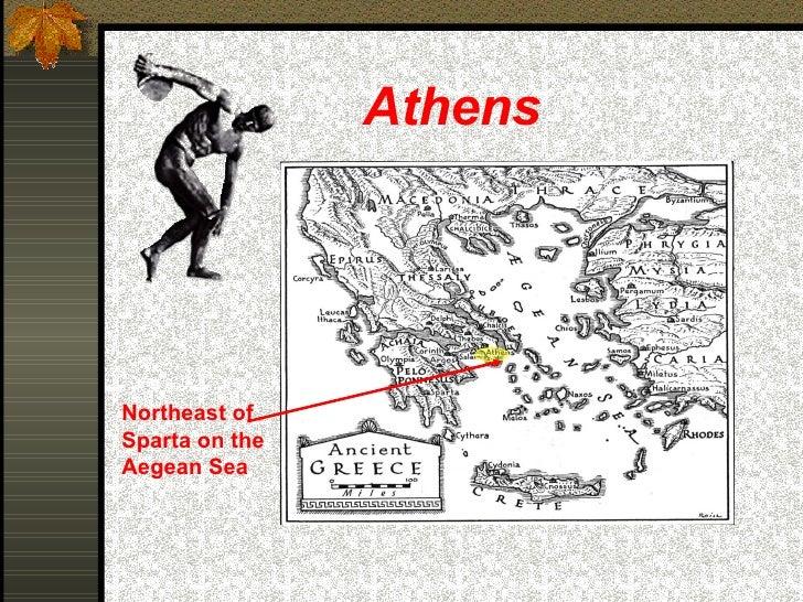 Athens Northeast of Sparta on the Aegean Sea