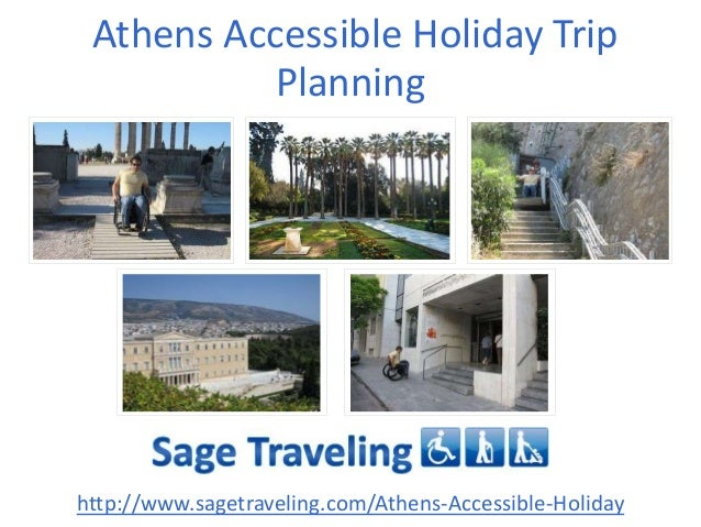 Athens Accessible Holiday Trip Planning http://www.sagetraveling.com/Athens-Accessible-Holiday