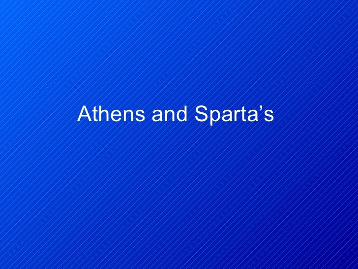Athens and Sparta's