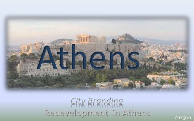 Athens City Branding Redevelopment in Athens AdY@rd
