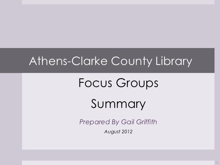 ACCL Focus Groups Summary