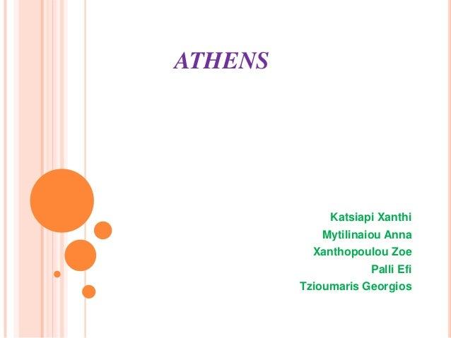 ATHENSKatsiapi XanthiMytilinaiou AnnaXanthopoulou ZoePalli EfiTzioumaris Georgios