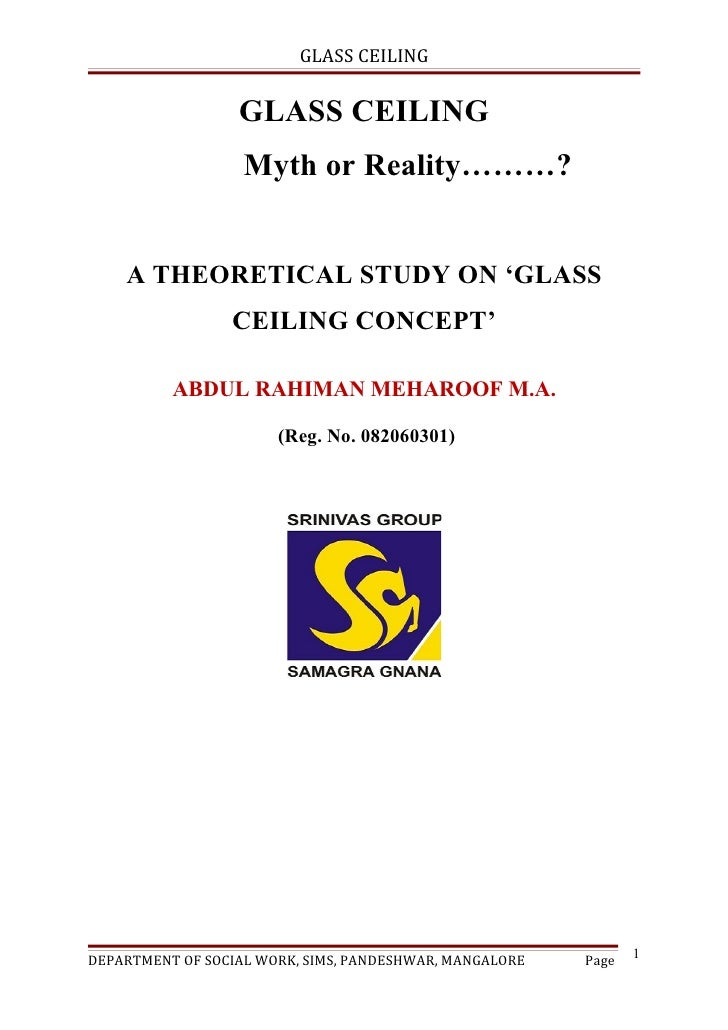 GLASS CEILING                  GLASS CEILING                   Myth or Reality………?    A THEORETICAL STUDY ON 'GLASS       ...