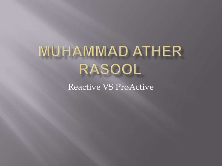 Ather Proactive Vs Reactive
