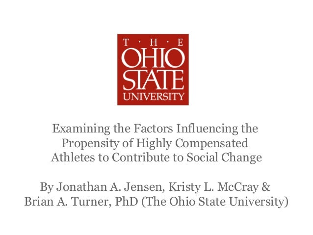 Examining the Factors Influencing the      Propensity of Highly Compensated    Athletes to Contribute to Social Change   B...