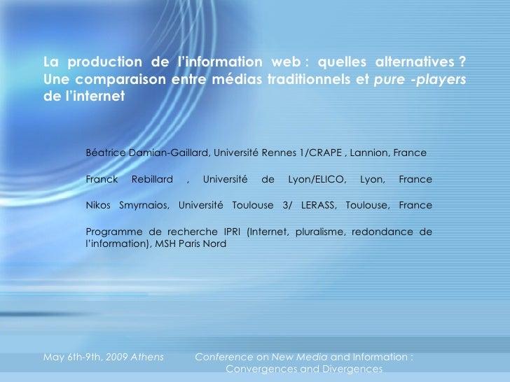 La production de l'information web: quelles alternatives? Une comparaison entre médias traditionnels et  pure -players  ...