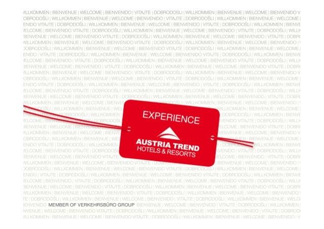 30 Hotels • 17 Hotels in Wien • 7 Hotels in Linz, Salzburg, Graz und Innsbruck • 4 Ferienhotels in Fieberbrunn, St. Lam...