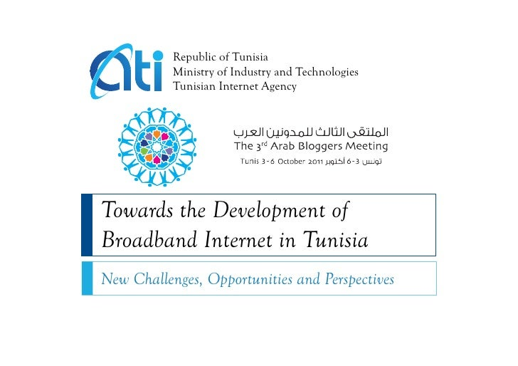 Republic of Tunisia           Ministry of Industry and Technologies           Tunisian Internet AgencyTowards the Developm...