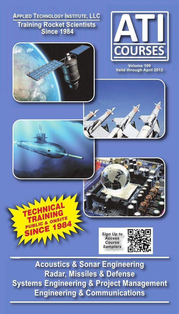 ATI Courses Technical Training & Professional Courses Development Space, Satellite, Radar, Defense & Systems Engineering Catalog Vol 109