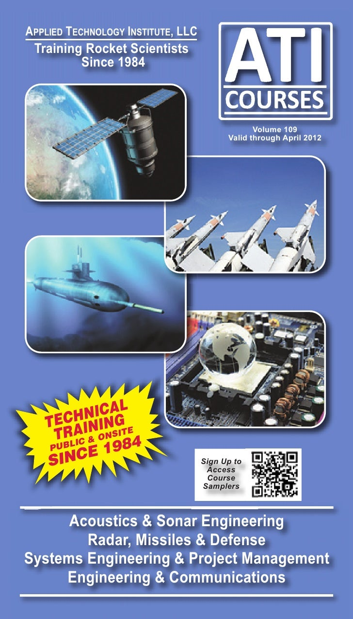 ATI Courses Technical Training & Professional Courses Development Space, Satellite, Radar, Defense & Systems Engineering Catalog Vol 109