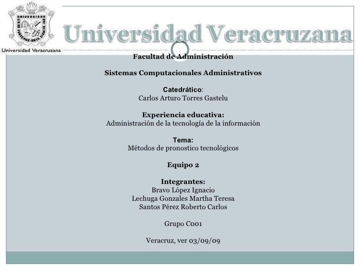 Facultad de Administración Sistemas Computacionales Administrativos Catedrático : Carlos Arturo Torres Gastelu Experiencia...