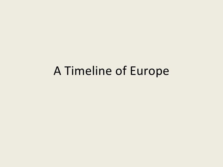 A Timeline of Europe