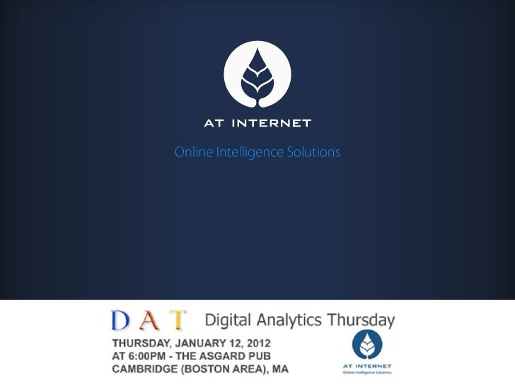 AT Internet  - Digital Analytics Thursday DAT Boston