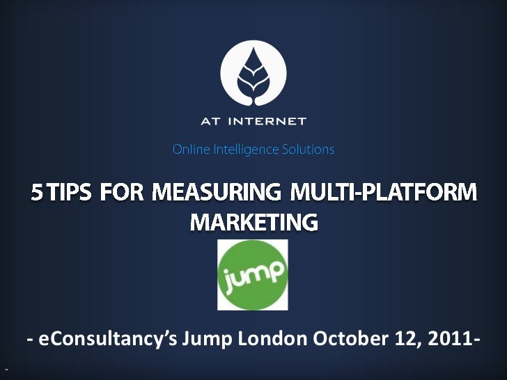 - eConsultancy's Jump London October 12, 2011-                                        ONLINE INTELLIGENCE SOLUTIONS-
