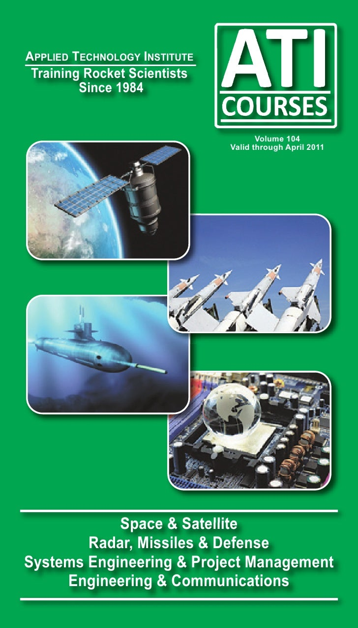 APPLIED TECHNOLOGY INSTITUTE Training Rocket Scientists         Since 1984                                         Volume ...
