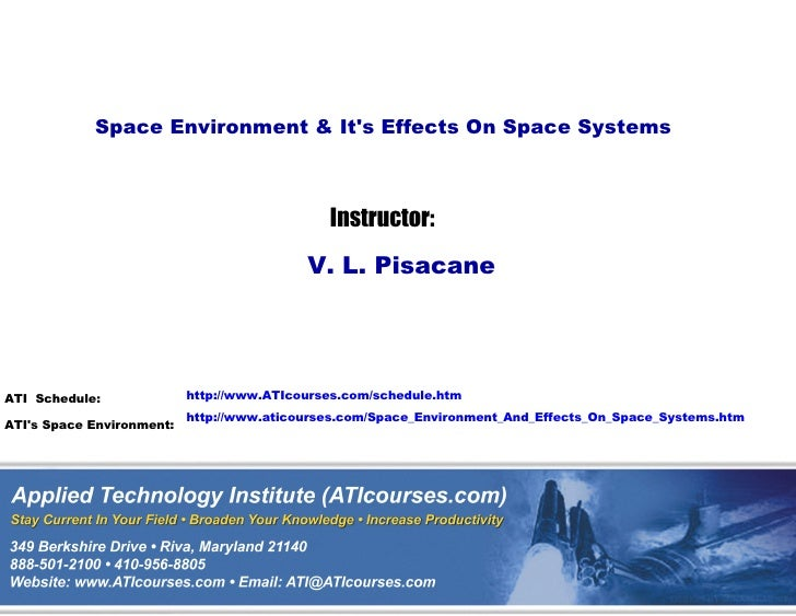 Space Environment & Its Effects On Space Systems                                              Instructor:                 ...
