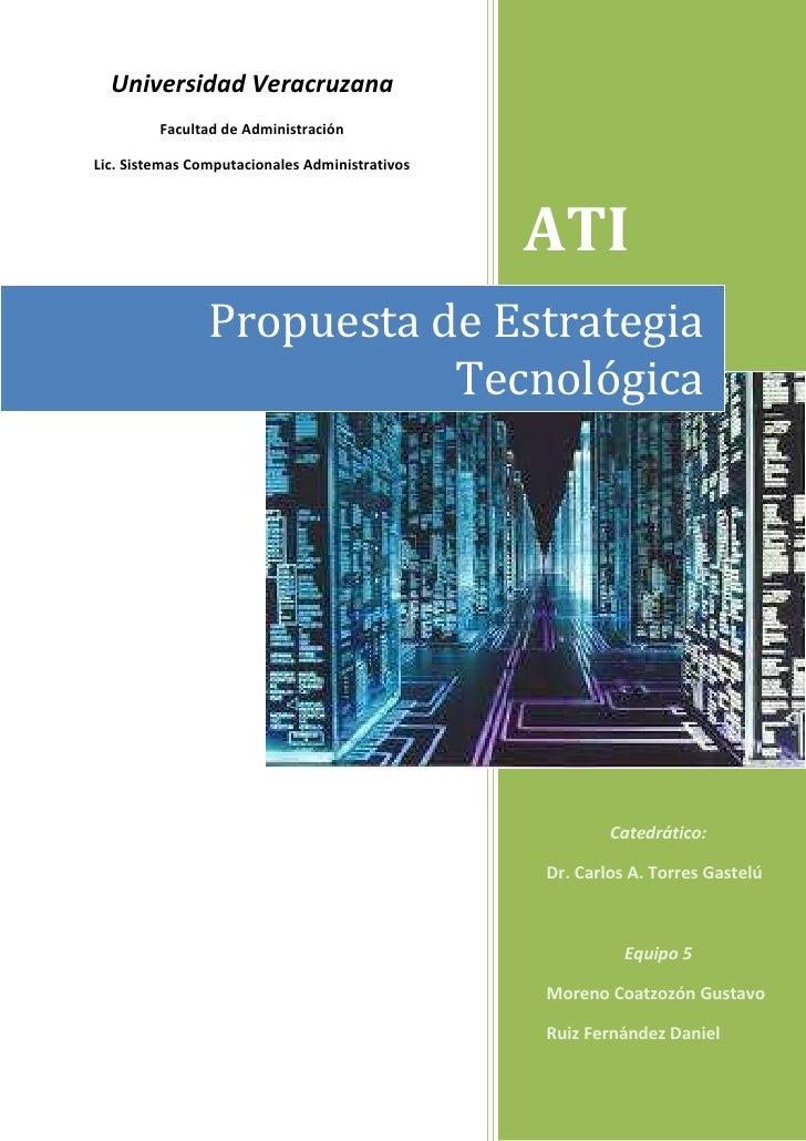 -316460-316991Universidad VeracruzanaFacultad de AdministraciónLic. Sistemas Computacionales Administrativos00Universidad ...