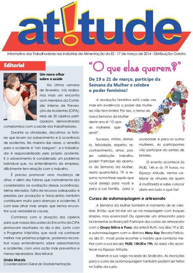 Informativo dos Trabalhadores nas Indústrias de Alimentação do ES - 17 de março de 2014 - Distribuição: Garoto Editorial L...