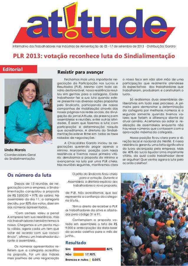 Informativo dos Trabalhadores nas Indústrias de Alimentação do ES - 17 de setembro de 2013 - Distribuição: Garoto Editoria...