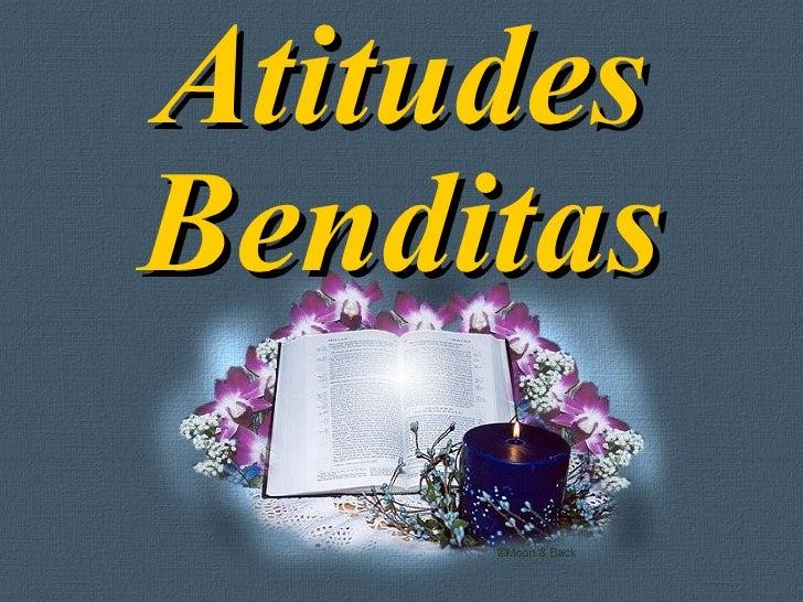 Atitudes Benditas