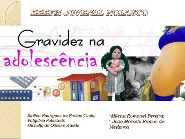 • Suélen Rodrigues de Freitas Costa;Suélen Rodrigues de Freitas Costa; • Valquíria Polastreli;Valquíria Polastreli; • Mich...