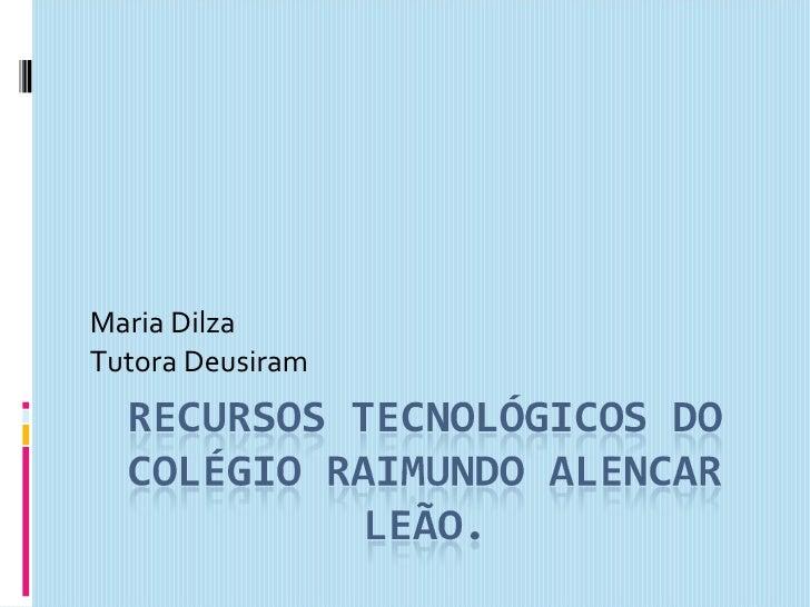 Maria Dilza Tutora Deusiram