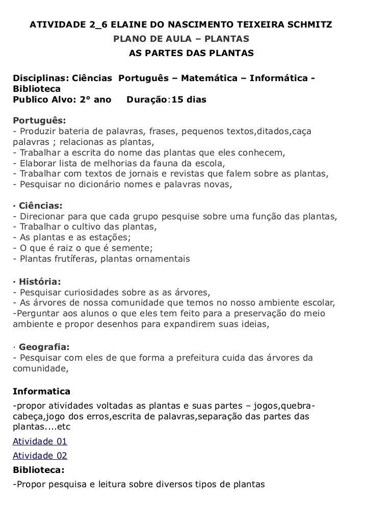 ATIVIDADE 2_6 ELAINE DO NASCIMENTO TEIXEIRA SCHMITZ                       PLANO DE AULA – PLANTAS                         ...